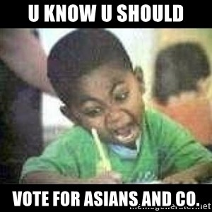 Black kid coloring - U KNOW U SHOULD VOTE FOR ASIANS AND CO.