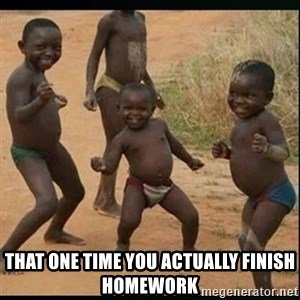 Dancing black kid - That one time you actually finish homework