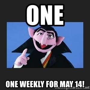 The Count from Sesame Street - One one weekly for may 14!
