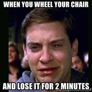 crying peter parker - When you wheel your chair and lose it for 2 minutes