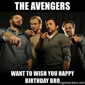 avengers pointing - THE AVENGERS want to wish you happy birthday bro