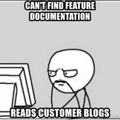 computer guy - can't find feature documentation reads customer blogs