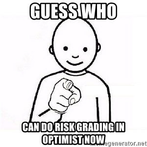 GUESS WHO YOU - guess who can do risk grading in optimist now