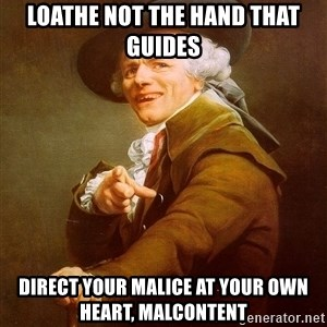 Joseph Ducreux - Loathe not the Hand that Guides Direct Your Malice at your own heart, Malcontent