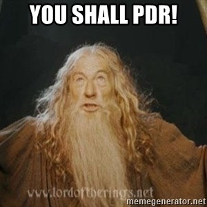 You shall not pass - You Shall PDR!