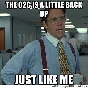 That would be great - the 02C is a little back up just like me