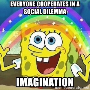 Imagination - Everyone cooperates in a social dilemma Imagination