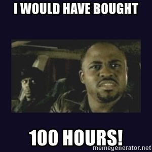 Wayne Brady - I would have bought 100 Hours!
