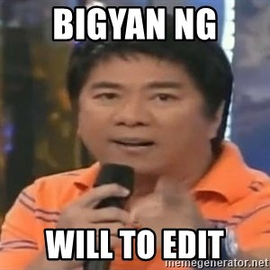 willie revillame you dont do that to me - Bigyan ng  will to edit