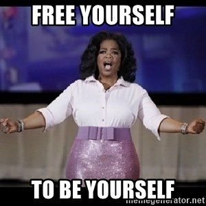 free giveaway oprah - Free yourself to be yourself
