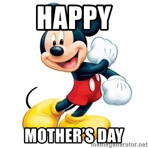 mickey mouse - Happy  Mother's Day