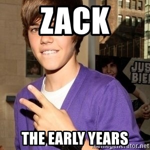 Justin Beiber - zack the early years