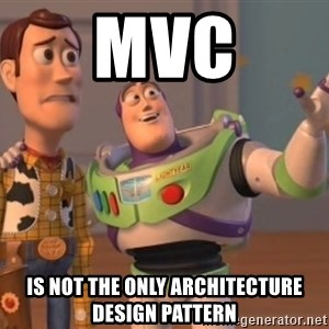 buzz light - MVC is not the only architecture design pattern