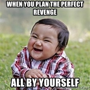 evil toddler kid2 - when you plan the perfect revenge  all by yourself