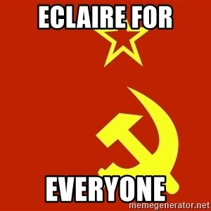 In Soviet Russia - Eclaire for everyone