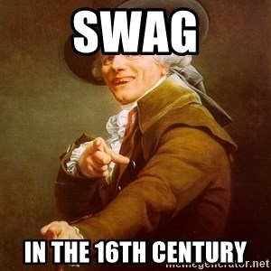 Joseph Ducreux - swag in the 16th century