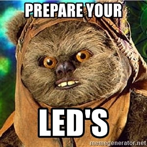 Rape Ewok - PREPARE YOUR LED'S