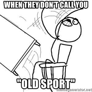 "Desk Flip Rage Guy - When they don't call you ""old sport"""