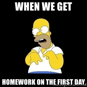 look-marge - When We Get  Homework On the First Day