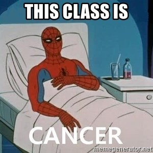 Cancer Spiderman - this class is