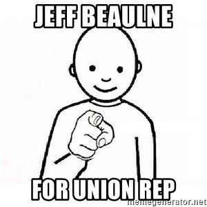 GUESS WHO YOU - jeff beaulne for union rep