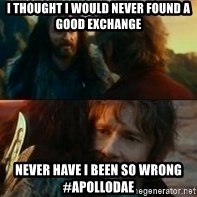 Never Have I Been So Wrong - I thought I would never found a good exchange Never Have i been so wrong #apollodae