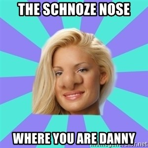 Janelle Pierzina nose nothing - The Schnoze nose where you are Danny