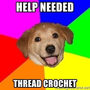 Advice Dog - Help Needed Thread crochet