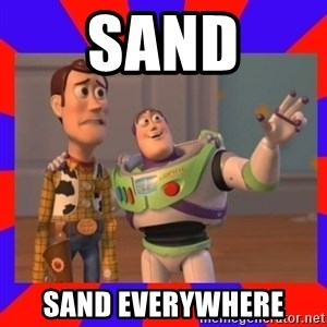 Everywhere - sand sand everywhere