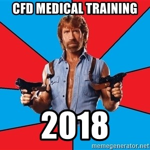 Chuck Norris  - CFD Medical Training 2018