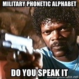 Pulp Fiction - military phonetic alphabet do you speak it