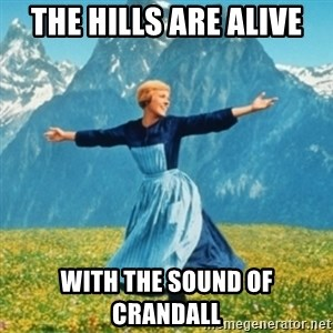 Sound Of Music Lady - The Hills are alive with the sound of Crandall