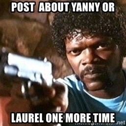 Pulp Fiction - Post  about yanny or Laurel one more time