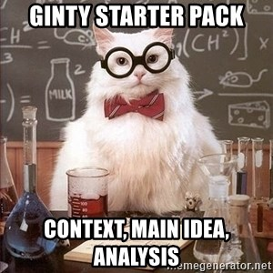 Chemistry Cat - Ginty Starter Pack Context, Main Idea, Analysis