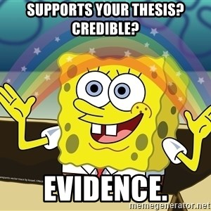 spongebob rainbow - Supports your thesis? Credible? Evidence.
