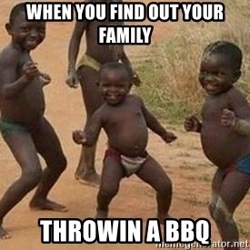 african children dancing - When you find out your family Throwin a BBQ
