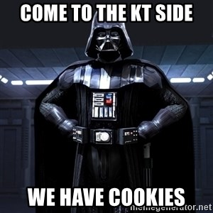 Darth Vader - come to the KT side We Have Cookies