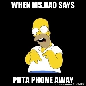 look-marge - when ms.dao says puta phone away