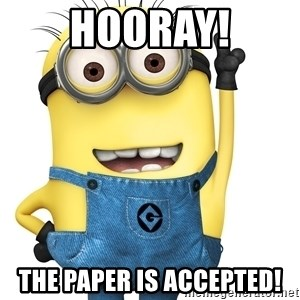 Despicable Me Minion - Hooray! The paper is accepted!
