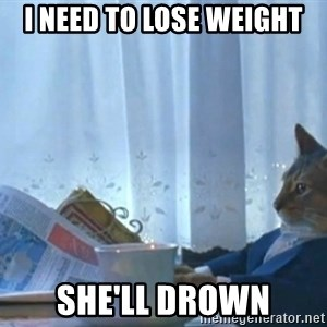newspaper cat realization - I need to lose weight She'll Drown