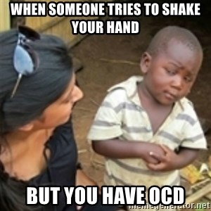 Skeptical african kid  - when someone tries to shake your hand  but you have OCD