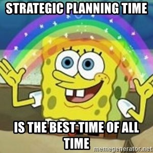 Bob esponja imaginacion - Strategic planning time  is the best time of all time