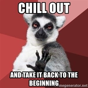 Chill Out Lemur - Chill out And take it back to the beginning