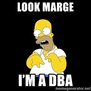 look-marge - Look Marge I'm a dba