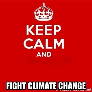 Keep Calm 2 - Fight climate change