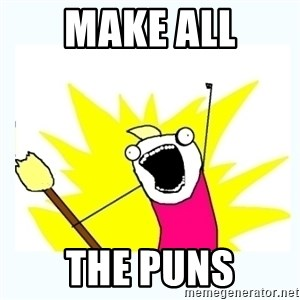 All the things - Make all the puns