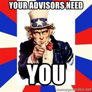 uncle sam i want you - your advisors need YOU