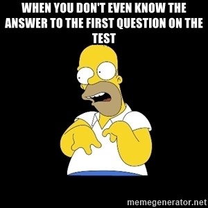 look-marge - When you don't even know the answer to the first question on the test