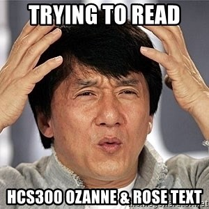 Jackie Chan - Trying to read  HCS300 Ozanne & Rose text