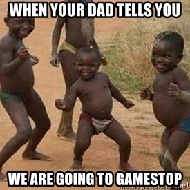 african children dancing - when your dad tells you  we are going to gamestop